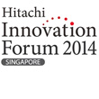Hitachi Innovation Forum 2014 Singapore