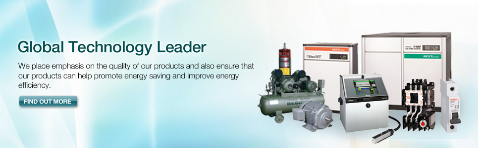 Global Technology Leader. We place emphasis on the quality of our products and also ensure that our products can help promote energy saving and improve energy efficiency. Find Out More
